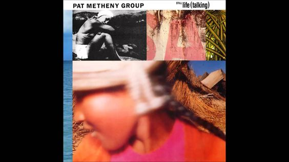 1. Pat Metheny Group - Minuano (Six-Eight) (Still Life Talking 1987)