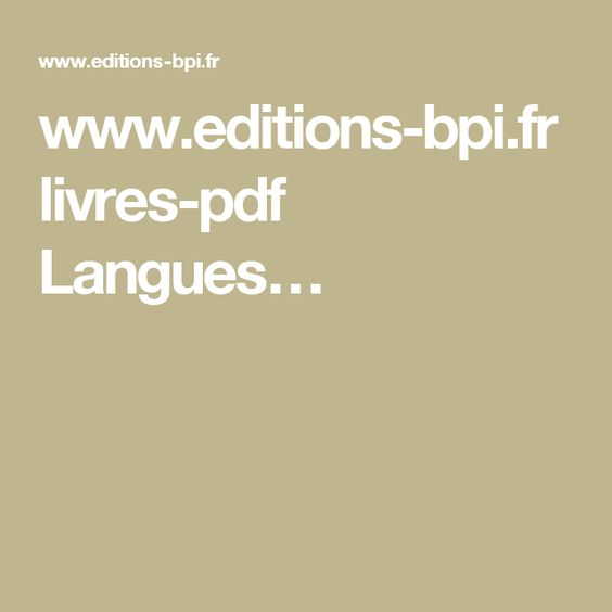 www.editions-bpi.fr livres-pdf Langues…