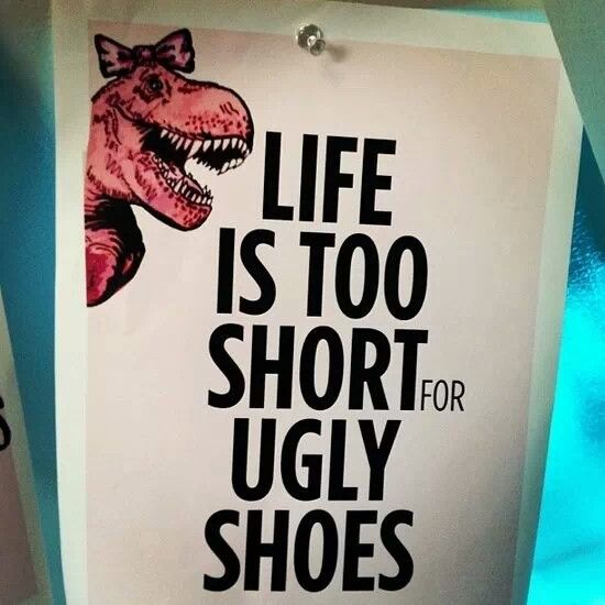 Cute shoes only!