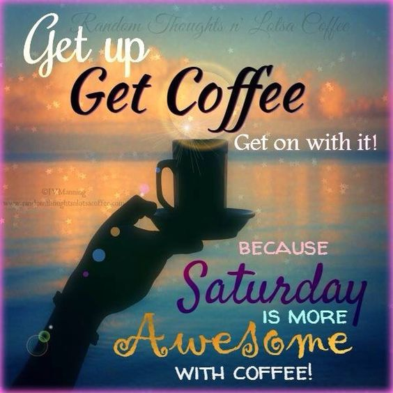 Saturday coffee time
