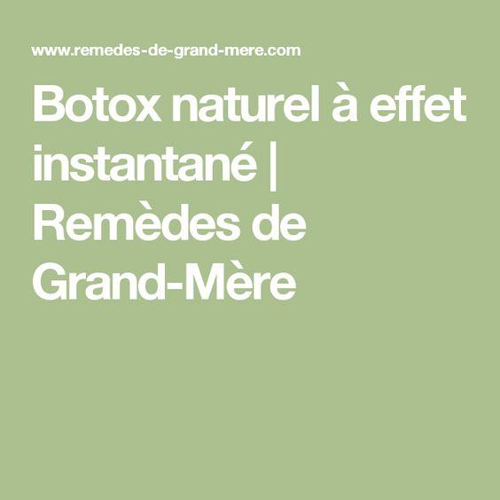 Botox naturel à effet instantané | Remèdes de Grand-Mère