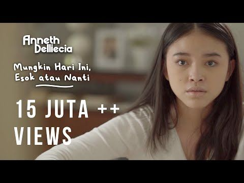 Anneth Mungkin Hari Ini Esok Atau Nanti Official Music Video Youtube Youtube Videos Music Music Videos Video