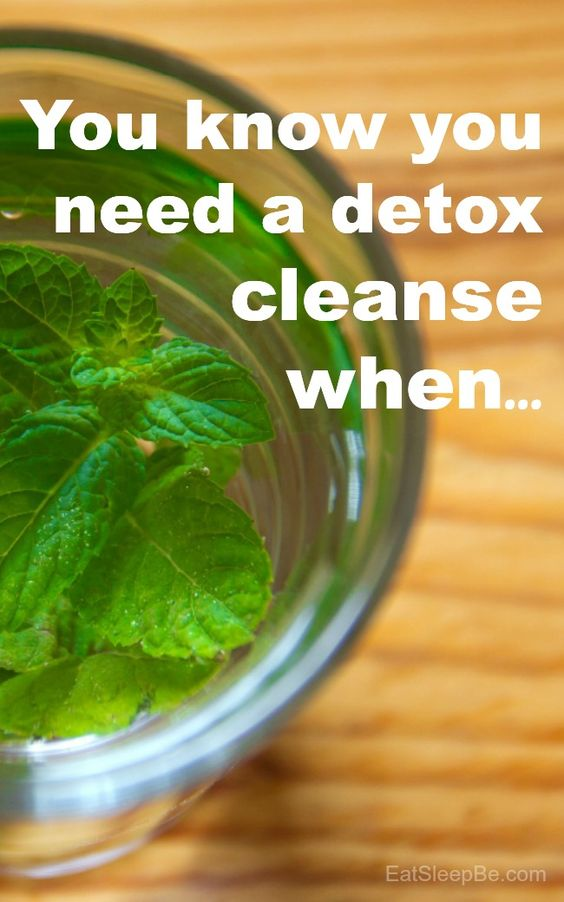 Signs and symptoms that you may be in need of a detox cleanse