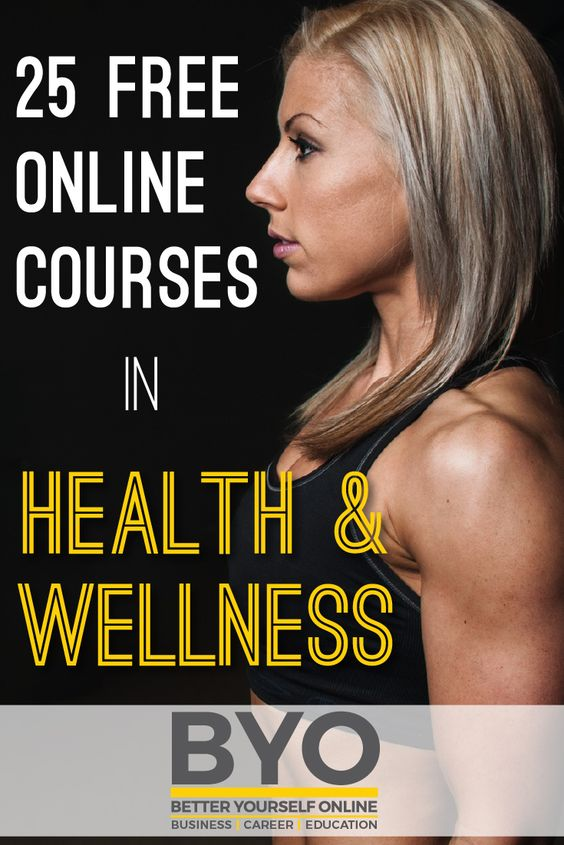 25 Free Online Course In Health and Wellness