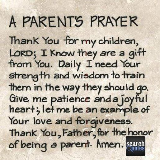 A Parent's Prayer Quote Quotes For More Visit Www