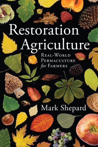 Restoration Agriculture by Mark Shepard, http://www.amazon.com/dp/1601730357/ref=cm_sw_r_pi_dp_gLBhsb1K3FAJR
