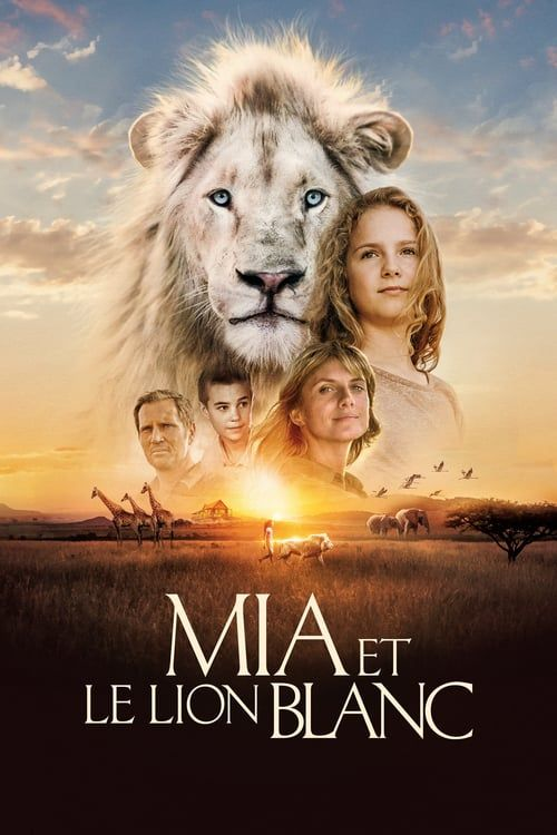 Watch Mia And The White Lion Full Movie 2018 Online Free
