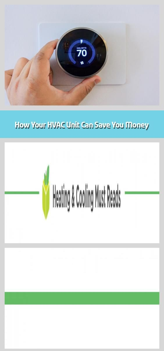 How Your Hvac Unit Can Save You Money In 2020 Hvac Unit The