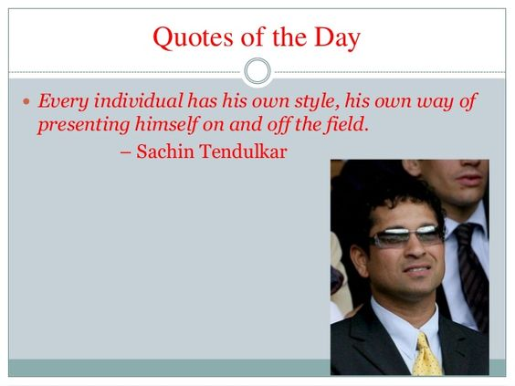 quotes of the day. sachin tendulkar quotes