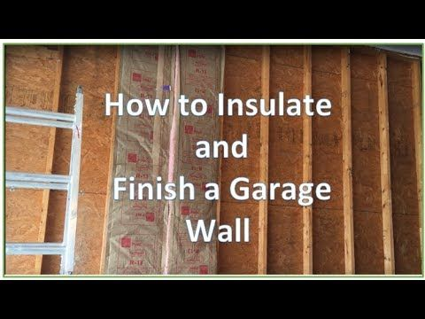 How To Insulate And Drywall A Garage Exterior Wall Garage Renovation Garage Walls Finished Garage