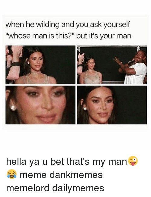 My Man   Man   Know Your Meme