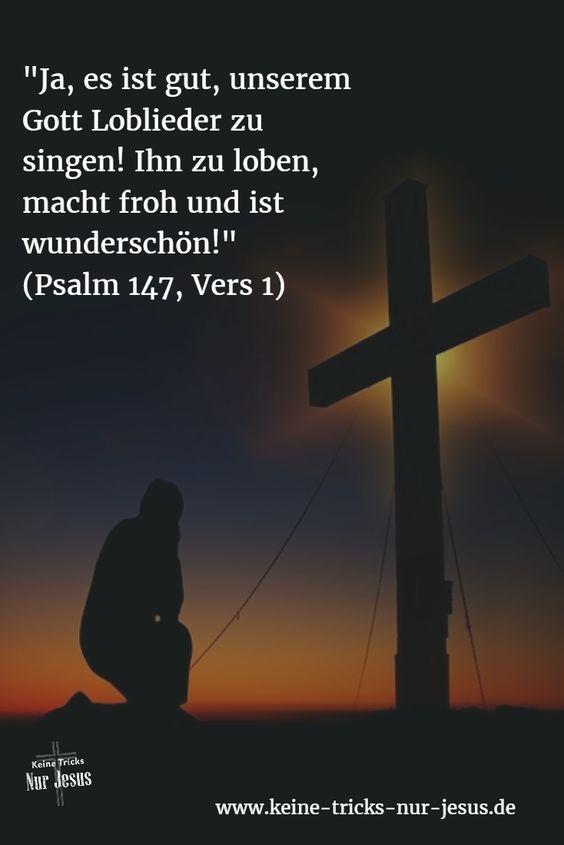 """Hier haben Sie einen Tipp gegen Traurigkeit, Verzweiflung und Hoffnungslosigkeit, der immer gut wirkt: Loben Sie Gott ● Loben Sie Gott, wenn Sie sich mutlos fühlen. Den Tipp finden Sie in Gottes Wort: """"Ja, es ist gut, unserem Gott Loblieder zu singen! Ihn zu loben, macht froh und ist wunderschön!"""" (Psalm 147, Vers 1)"""