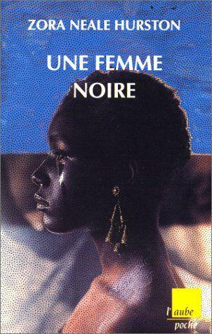 Une Femme noire by Zora Neale Hurston http://www.amazon.com/dp/2876782731/ref=cm_sw_r_pi_dp_zaetwb15P28EE