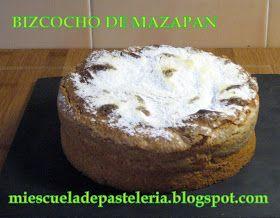 mi escuela de pastelería: BIZCOCHO DE MAZAPAN DE TOLEDO