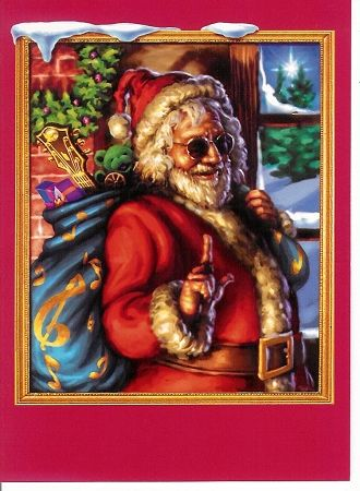 Grateful Dead - Jerry Christmas Card. Santa Jerry's comin' and you know the fat man is gonna rock! Whoever gets this Christmas card will keep it for sure!  Inside message reads: Have A Jerry Christmas