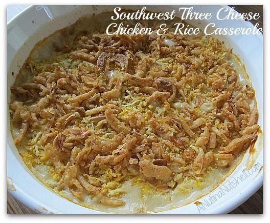 Southwest-Three-Cheese-Chicken-Rice-Casserole