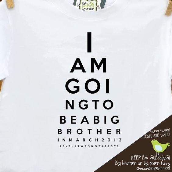 big brother shirt - funny eye chart pregnancy announcement t- shirt.