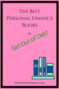 The Best Personal Finance Books to Get Out of Debt - These books will change your money habits for the better.: