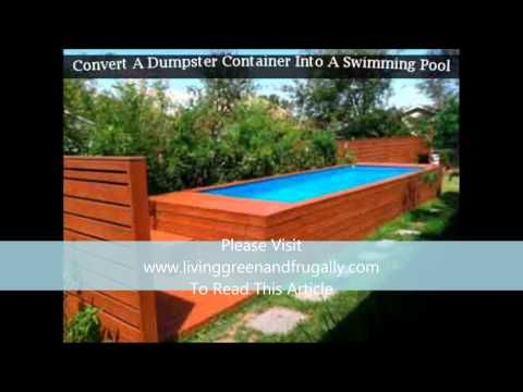 Convert A Dumpster Container Into A Swimming Pool Youtube Creative Use Shipping Containers