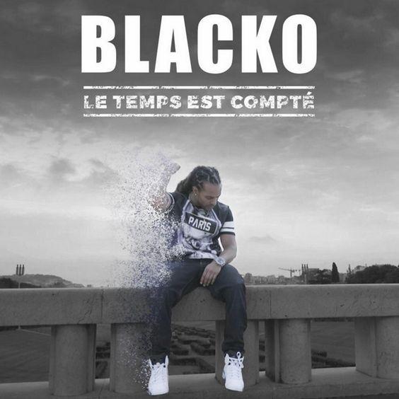 Blacko - Le Temps est Compté (Clip Officiel)