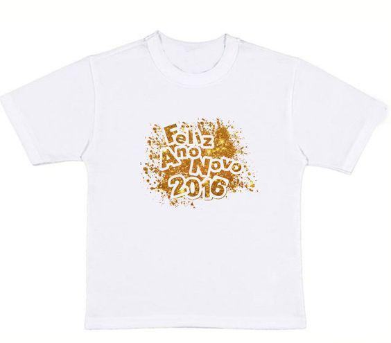 Camiseta Feliz Ano Novo 2016 | Deni Artesanato e Camisetas Personalizadas | Elo7