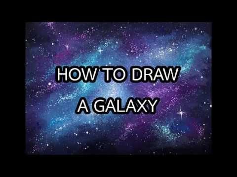 How To Draw A Galaxy สอนวาดกาแล กซ ส โปสเตอร Youtube Fernando Ortega Words Let It Be