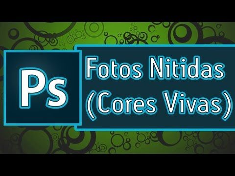Tutorial PhotoShop = Deixar Fotos mais Nitidas e Cores mais Vivas - YouTube