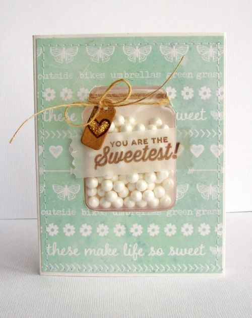You Are The Sweetest Card by Nicole Nowosad featuring JIllibean Soup Shape Shakers: