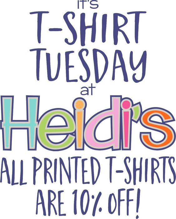 T-shirt Tuesday! #heidis #shoplocal #tshirts #tshirttuesday