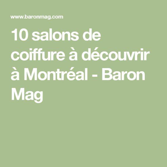 10 salons de coiffure à découvrir à Montréal - Baron Mag