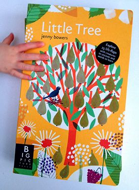Little Tree published by Big Picture Press: by Jenny Bowers