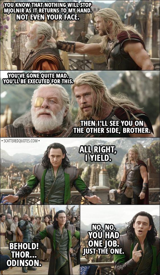 Quote From Thor Ragnarok 2017 Marvel Memes Loki Marvel Marvel Superheroes