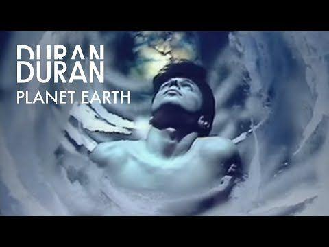 Duran Duran Planet Earth Youtube Youtube Videos Music Duran