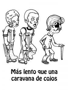 Spanish proverbs and Refranes Puerto Rico Spanish Slang Mas lento que una caravana de cojos