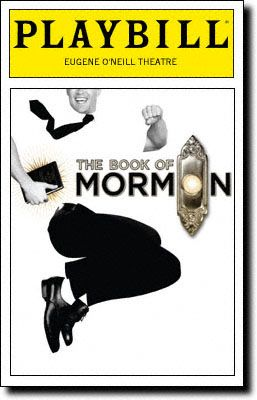 The Book Of Mormon - Probably the funniest thing I have ever seen! 3rd favorite musical!