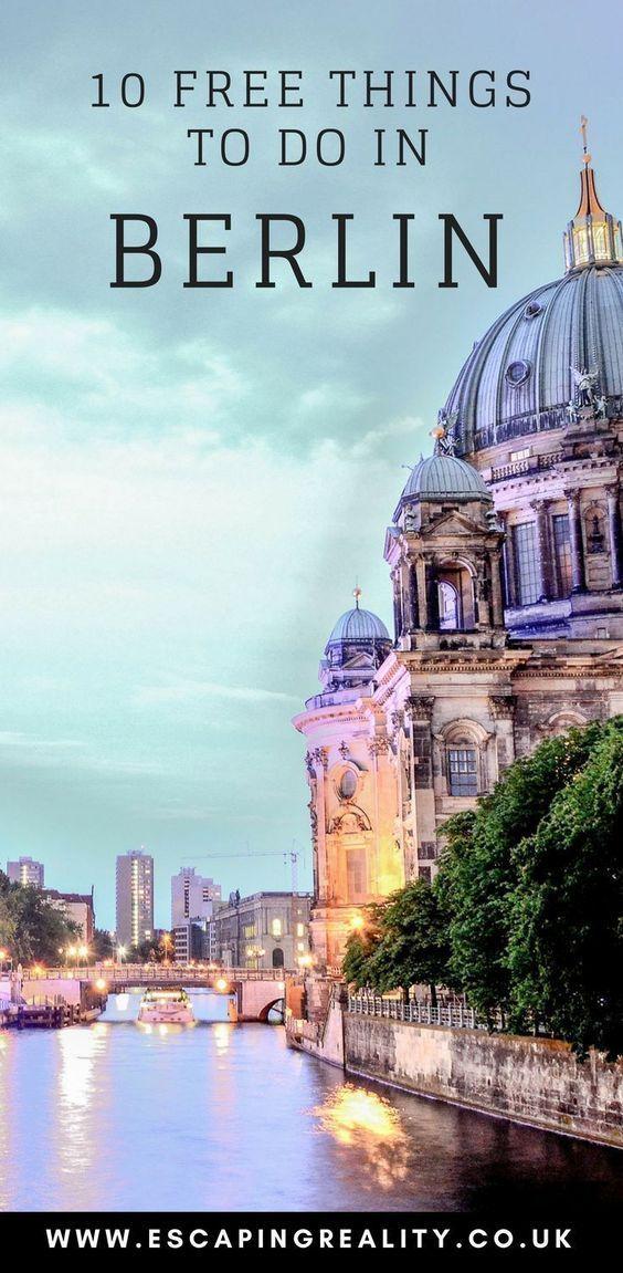 10 Free Things To Do In Berlin I 2020 Med Billeder Rejsedestinationer Rejser Sommerferie