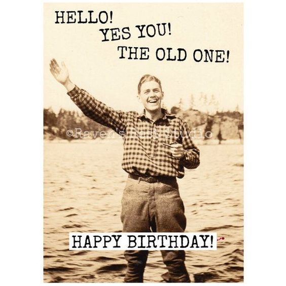 Card #317 - HELLO! YES YOU! THE OLD ONE! Happy Birthday! - Blank Inside Greeting This card features a vintage, waving cheerful man and reads: HELLO! YES YOU! THE OLD ONE! Happy Birthday!. The card has been left blank inside, measures 4-1/4 x 5-1/2 inches, comes with a matching