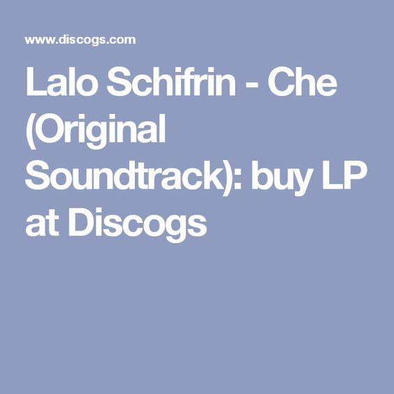 Lalo Schifrin - Che (Original Soundtrack): buy LP at Discogs