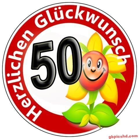 50 Geburtstag Bilder In 2020 Geburtstag Bilder Kostenlose