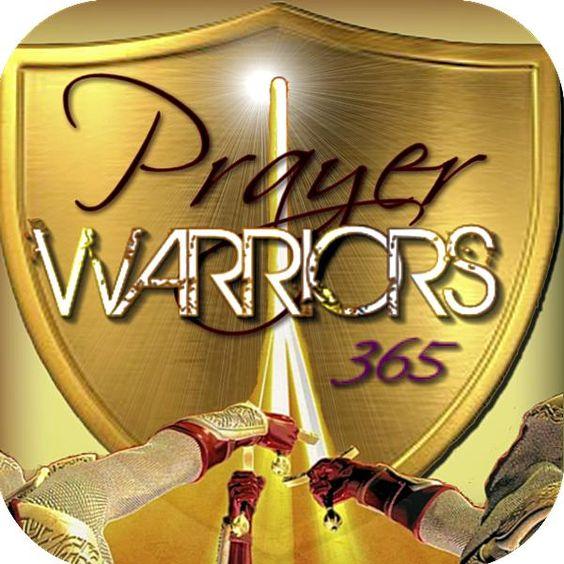 Prayer Warriors 365 -Good Morning Prayer Warriors! Prayers