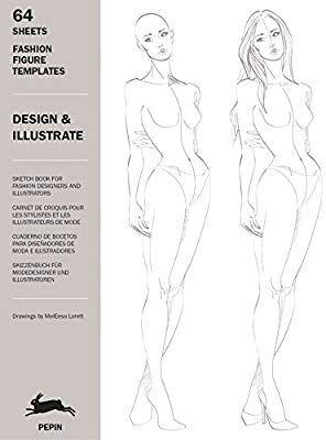 Design Illustrate 1 Fashion Figure Templates 9789460098383 Books Amazon Ca Fashion Figure Templates Fashion Figures Fashion Figure Drawing