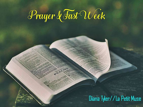 SHARING: Prayer & Fasting – Supernatural Power To Conquer