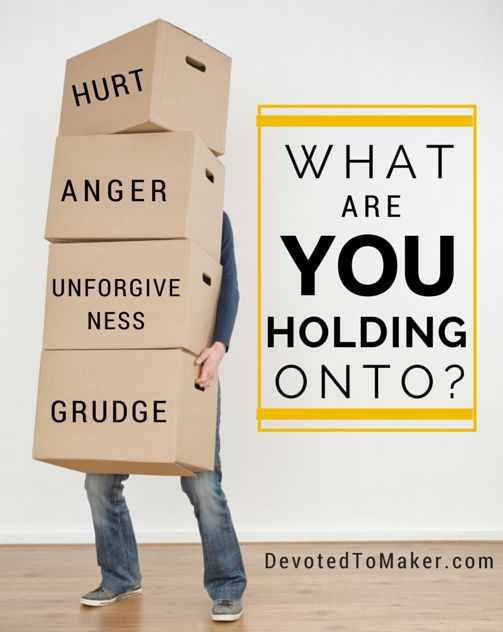What are you HOLDING onto? Hurt? Anger? Unforgiveness? A Grudge?  Moments with Maker Devotional Week #1 Read more at www.DevotedToMaker.com Let us HOLD onto GOD!: