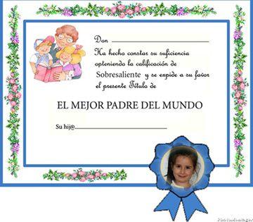 Diplomas para el mejor Padre del mundo.