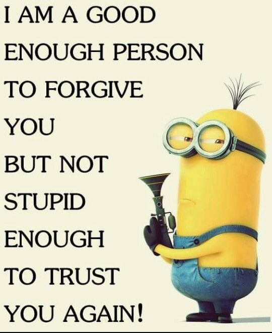 Forgive doesn´t mean trust:
