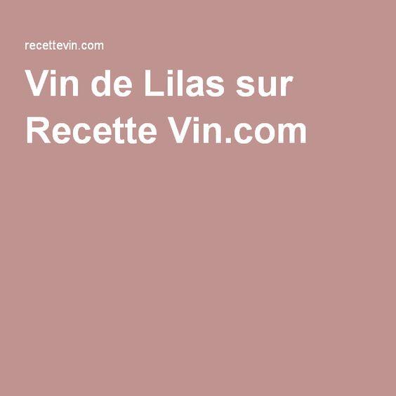 Vin de Lilas sur Recette Vin.com