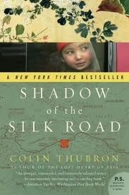 Shadow of the Silk Road :: Colin Thubron