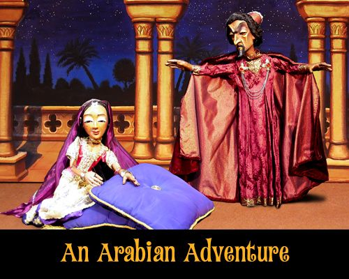 Thursday, July 31 - An Arabian Adventure by Tanglewood Marionettes. Imprisoned because of his love for a beautiful princess, a Persian prince fights to escape and save his true love.: Marionettes Imprisoned, Prince Fights, Tanglewood Marionettes, Persian Prince, July 31, Tanglewood Pu, Puppets Marionettes