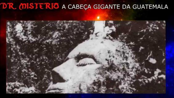 Arqueologia Proibida - A cabeça gigante da Guatemala