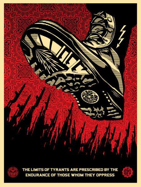 http://theworldsbestever.com/blog/wp-content/uploads/2008/08/shepard-fairey-tyrant-boot-poster.jpg
